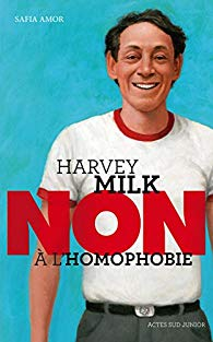 Non à l'homophobie Harvey Milk